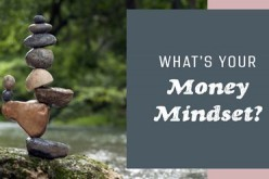 Harness The Power of Your Money Mindset